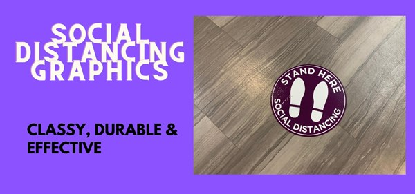 Social Distancing Graphics -- classy, durable and effective